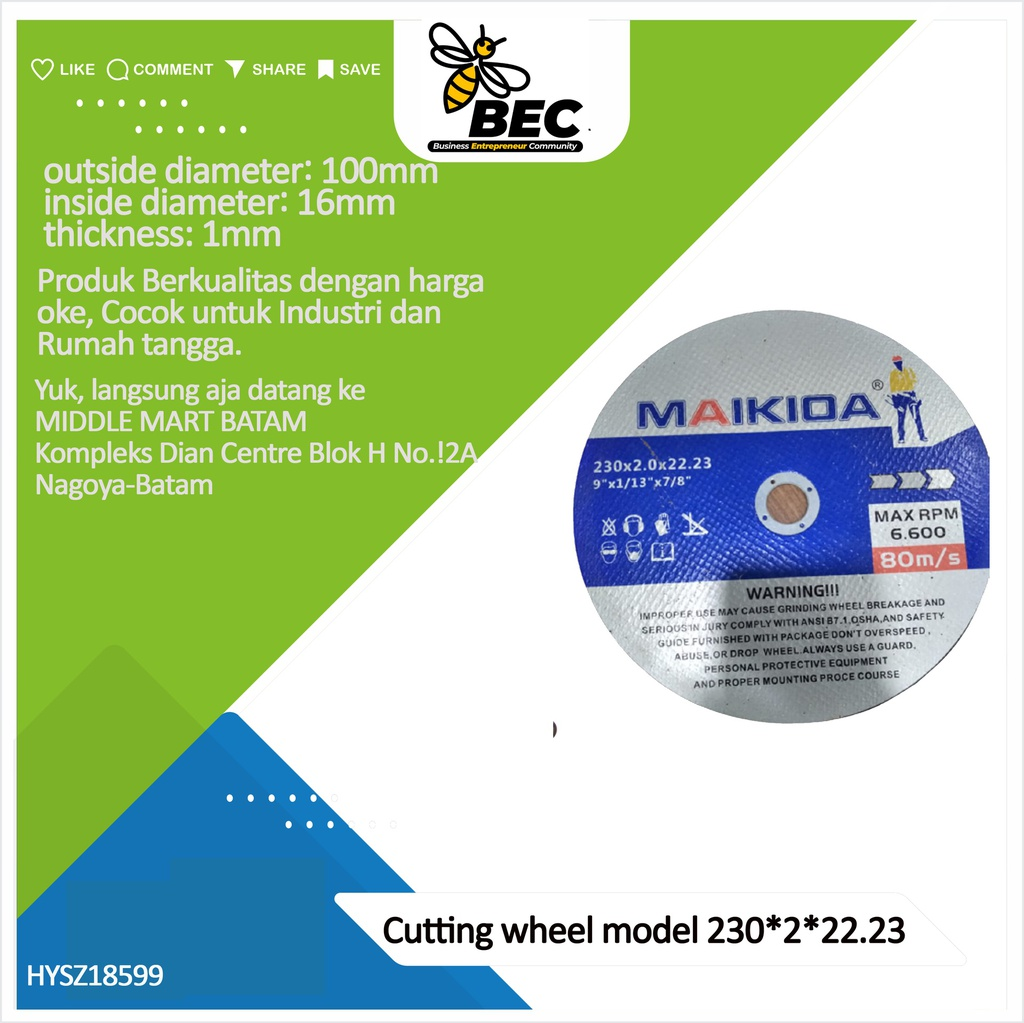 Cutting wheel Model230*2*22.23outside diameter 230 (mm) inside diameter 22.23 (mm) thickness 2 (mm)