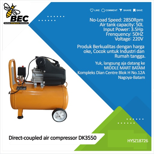 [HYSZ18726] Direct-coupled air compressor   DK3550 Discharge Pressure 0.8Mpa  Rated Voltage 220V Frequency 50Hz  Rated Input Power 3.5HP No-Load Speed 2850Rpm  Air Tank Capacity 50L  G.W./PCS 27.5kg/1Pc