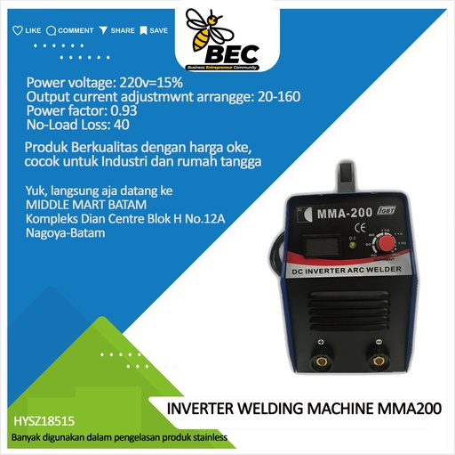 [HYSZ18515] INVERTER WELING MACHINE type:MMA200 Power voltage 220V±15% Rate input current(A) 36@220v No-load voltage(V) 68 Output current adjustmwnt arrange(A) 20-200 Rate output voltage(V) 29.6 Duty cycle(%) 60 Efficiency(%) 85 Power factor 0.93 No-load loss(w) 40